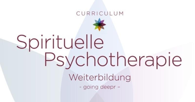 Weiterbildung Spirituelle Psychotherapie 05.03. - 07.11.2021